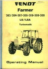 Fendt Tractor Farmer 303 304 307 305 306 308 309 LS/LSA Turbomatik Ops Manual