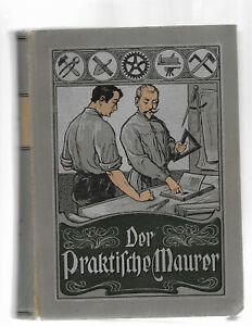 Der praktische Maurer (Maurer- und Steinmetzarbeiten) 1904 Menzel