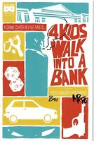 4 Kids Walk Into a Bank #1 - Signed and Remarked by Boss and Rosenberg - NM