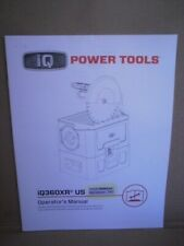 Iq Power Tools - Masonry Saw iQ360Xr - Operator's Manual