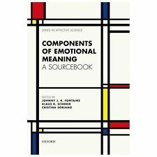 Components of emotional meaning: A sourcebook (Series in Affective Science), Sor