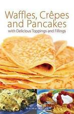 Waffles, Crepes and Pancakes, Miller, Norma, New Book