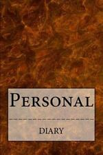 Blank Books by Cover Creations: Personal Diary by Rose Montgomery (2014,...
