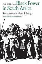 Black Power in South Africa: The Evolution of an Ideology