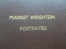 RARE Local History Book Market Weighton Portrayed Illustrated Full Page Drawings
