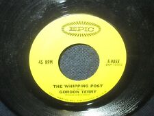 """Gordon Terry """"The Whipping Post/My Blues Are Turning Gray"""" 45"""