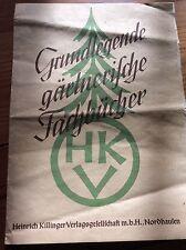Killinger Fachbücher, Grundlegende gärtnerische Fachbücher, um 1935