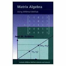 Matrix Algebra Using Minimal Matlab/Book and Disk-ExLibrary