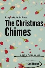 The Christmas Chimes (2013, Paperback)