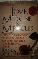 Love, Medicine & Miracles by Bernie S. Siegel, MD 1988 paperback ISBN 0-06-09140