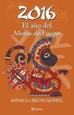 2016. El año del Mono de Fuego (Spanish Edition)-ExLibrary