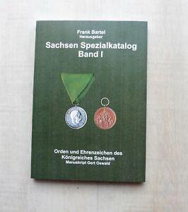 Orden Sachsen - Spezialkatalog Bd.1 Frank Bartel/Gert Oswald