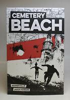 Cemetery Beach by Warren Ellis (2019, Trade Paperback)