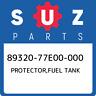89320-77E00-000 Suzuki Protector,fuel tank 8932077E00000, New Genuine OEM Part