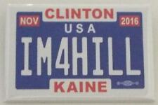 Officiel Hillary Clinton Tim Kaine 2016 IM4HILL Licence Plaque Campagne Bouton