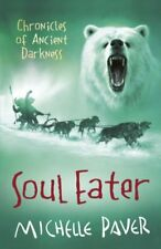 Soul Eater: Chronicles of Ancient Darkness book 3 (Reissue),Michelle Paver