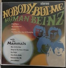 Nobody But Me: The Human Beinz & the Mammals by The Human Beinz/The Mammals New