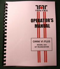 Tentec Omni Vi Plus Model 564 Operator's Manual, comb bound & protective covers