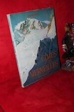 Samivel CIMES ET MERVEILLES (Montagne) Arthaud 1953 - 89 photos noir et couleurs