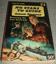 1958 First Edition Vintage Paperback of NO STARS TO GUIDE by Adrian Seligman