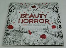 BEAUTY OF HORROR ADULT COLORING BOOK ART THERAPY ALAN ROBERT HALLOWEEN