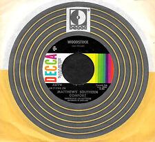 "MATTHEWS' SOUTHERN COMFORT ""WOODSTOCK/Ballad Of..."" DECCA 32774 (1971) 45rpm"