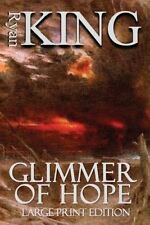 NEW Glimmer of Hope (Large Print Edition) by Ryan King