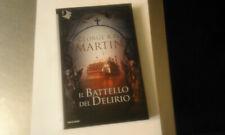 GEORGE R.R.MARTIN-IL BATTELLO DEL DELIRIO-OSCAR FANTASTICA-MONDADORI