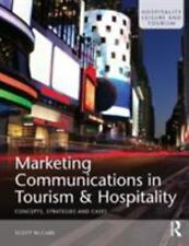 Marketing Communications in Tourism and Hospitality: Concepts, Strategies and...