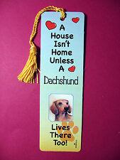 """Dachshund"" A House Isn't  Home Tassel Bookmark (flag gold tassel) Sku# 08"