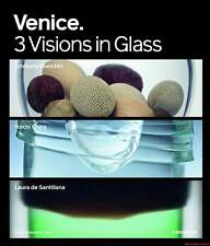Fachbuch Murano Venice Three Visions in Glass Ohira, Bianchin und de Santillana