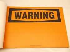 New Accuform Warning Sign Pad 10 x 14 In Pk 25 (G19A)