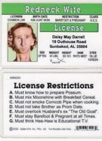 REDNECK Wife of redneck MAN aka Daisy May Alabama fake ID Card Drivers License