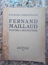 Raymond CHRISTOFLOUR, Fernand Maillaud peintre et décorateur (ENVOI)