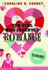 The Girl Who Invented Romance Cooney, Caroline B. Paperback