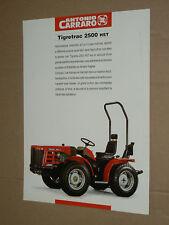 Prospectus Tracteur CARRARO TIGRETRAC 2500 HST trattore tractor traktor prospekt