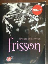 M. Stiefvater: Frisson/ Le livre de Poche, 2013
