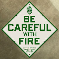 Be Careful with Fire sign California National Park Service USDI forest 1910s