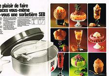 PUBLICITE ADVERTISING 084  1972  SEB  la sorbetière  ( 2 pages)