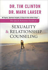 NEW The Quick-Reference Guide to Sexuality & Relationship Counseling