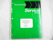 Ih International Td25E Td-25 E Service Manual Chassis Oem Smtd25E 1979