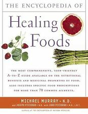 The Encyclopedia of Healing Foods by Michael Murray, Michael T. Murray,...
