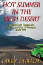Hot Summer in the High Desert by Larry Ourada
