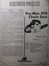 McCulloch Chain Saw PRO MAC 510 Parts Catalog Manual 2-Cycle Gas Chainsaw 1978
