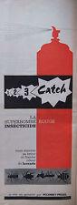 PUBLICITÉ DE PRESSE 1962 CATCH LA SUPERBOMBE ROUGE INSECTICIDE - ADVERTISING