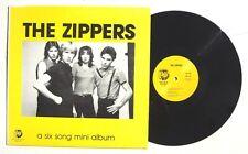 "THE ZIPPERS: A Six Song Mini Album LP RHINO REOCRDS RNEP601 US 1981 12"" NM-"