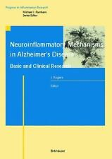 Neuroinflammatory Mechanisms in Alzheimer's Disease Basic and Clinical Research