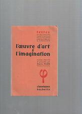 L'oeuvre d'art & l'imagination Textes choisis et présentés par Pierre Picon E34