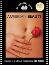American Beauty: The Shooting Script - Paperback By Ball, Alan - Good