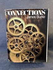 Connections by James Burke Hardcover w/ Dust Jacket Book 1978 3rd Printing